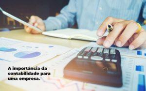 A Importancia Da Contabilidade Para Uma Empresa 1 Blog Econsa Contabilidade - Contabilidade em São Paulo | ECONSA Contabilidade e Gestão Empresarial