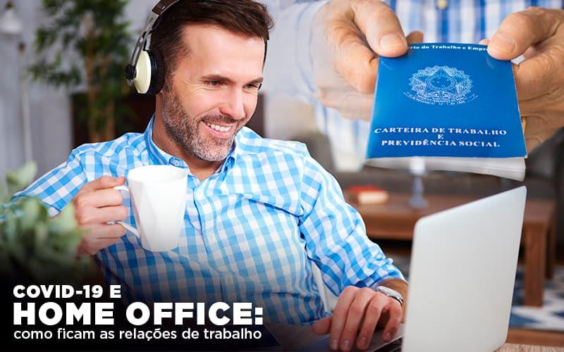 Covid 19 E Home Office Como Ficam As Relações De Trabalho Contabilidade Em Igarapava Sp | Blog Econsa Contabilidade - Contabilidade em São Paulo | ECONSA Contabilidade e Gestão Empresarial
