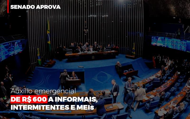 Senado Aprova Auxilio Emergencial De 600 - Contabilidade em São Paulo | ECONSA Contabilidade e Gestão Empresarial
