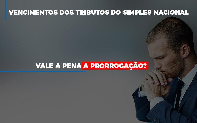 Vale A Pena A Prorrogacao Dos Investimentos Dos Tributos Do Simples Nacional - Contabilidade em São Paulo | ECONSA Contabilidade e Gestão Empresarial