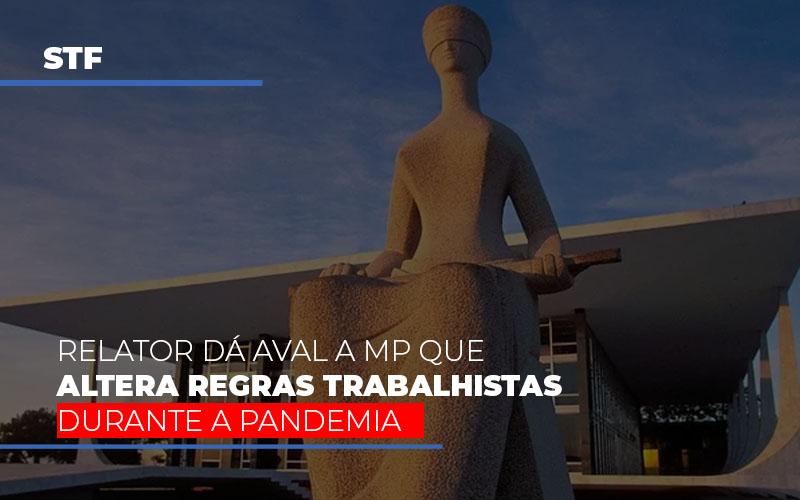 Stf Relator Da Aval A Mp Que Altera Regras Trabalhistas Durante A Pandemia - Contabilidade em São Paulo | ECONSA Contabilidade e Gestão Empresarial