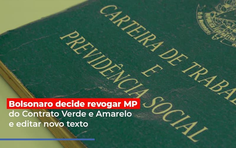 Bolsonaro Decide Revogar Mp Do Contrato Verde E Amarelo E Editar Novo Texto - Contabilidade em São Paulo   ECONSA Contabilidade e Gestão Empresarial