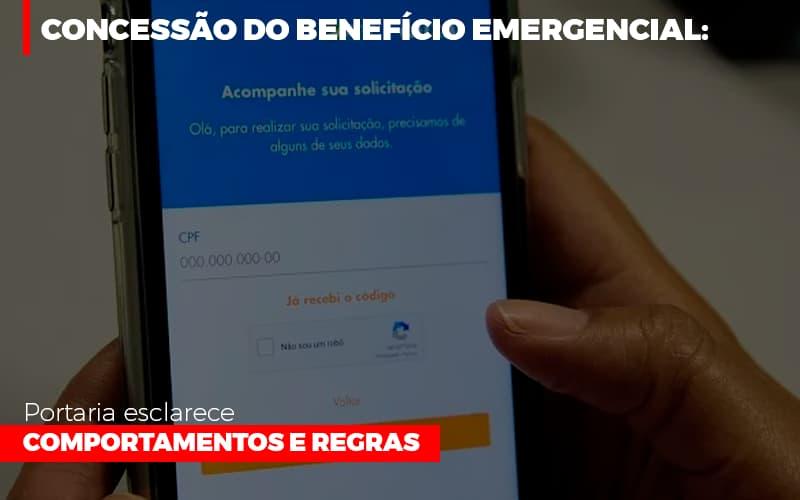 Concessao Do Beneficio Emergencial Portaria Esclarece Comportamentos E Regras - Contabilidade em São Paulo | ECONSA Contabilidade e Gestão Empresarial