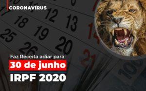 Coronavirus Fazer Receita Adiar Declaracao De Imposto De Renda Abrir Empresa Simples - Contabilidade em São Paulo | ECONSA Contabilidade e Gestão Empresarial