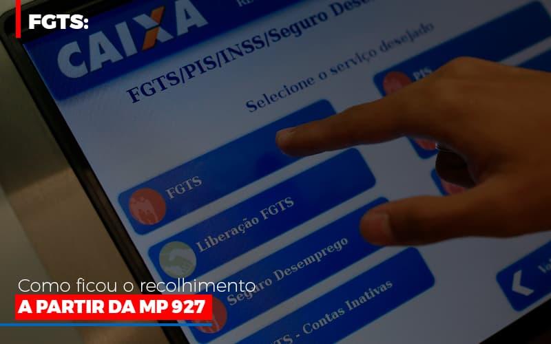 Fgts Como Ficou O Recolhimento A Partir Da Mp 927 - Contabilidade em São Paulo | ECONSA Contabilidade e Gestão Empresarial