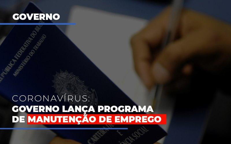 Governo Lanca Programa De Manutencao De Emprego - Contabilidade em São Paulo | ECONSA Contabilidade e Gestão Empresarial