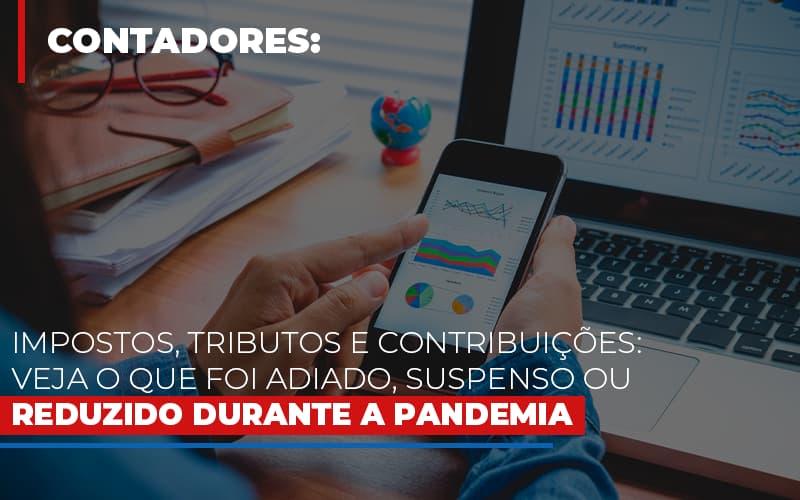 Impostos Tributos E Contribuicoes Veja O Que Foi Adiado Suspenso Ou Reduzido Durante A Pandemia - Contabilidade em São Paulo   ECONSA Contabilidade e Gestão Empresarial
