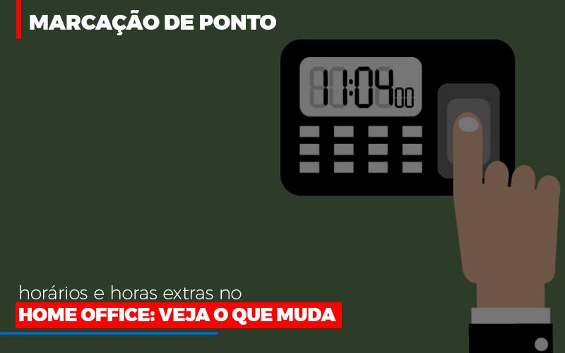 Marcacao De Pontos Horarios E Horas Extras No Home Office - Contabilidade em São Paulo | ECONSA Contabilidade e Gestão Empresarial