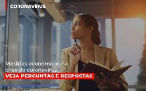 Medidas Economicas Na Crise Do Corona Virus - Contabilidade em São Paulo | ECONSA Contabilidade e Gestão Empresarial
