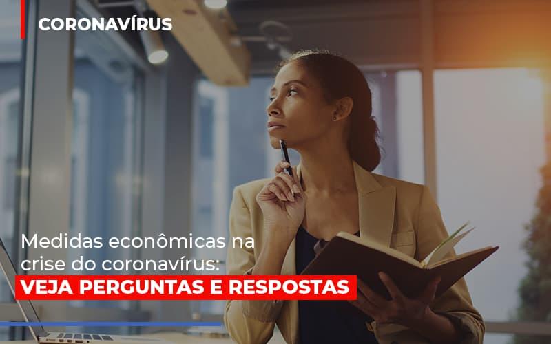 Medidas Economicas Na Crise Do Corona Virus - Contabilidade em São Paulo   ECONSA Contabilidade e Gestão Empresarial