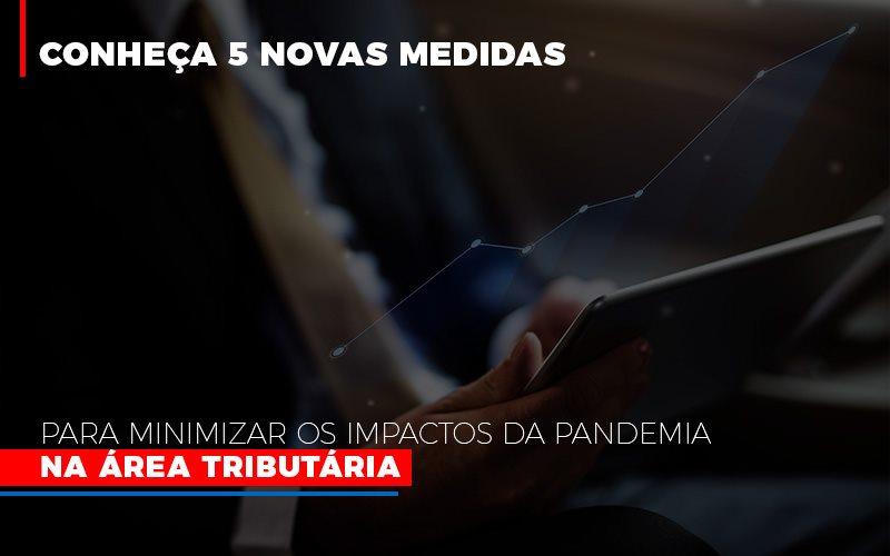 Medidas Para Minimizar Os Impactos Da Pandemia Na Area Tributaria Abrir Empresa Simples - Contabilidade em São Paulo | ECONSA Contabilidade e Gestão Empresarial