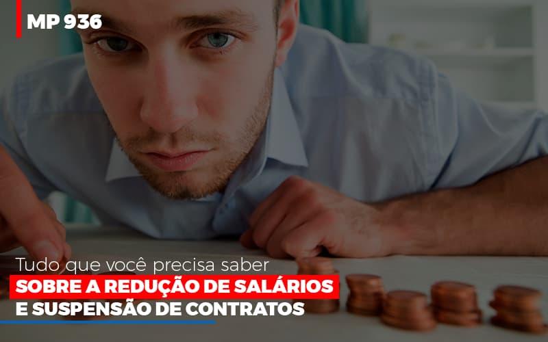Mp 936 O Que Voce Precisa Saber Sobre Reducao De Salarios E Suspensao De Contrados - Contabilidade em São Paulo | ECONSA Contabilidade e Gestão Empresarial