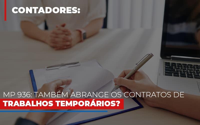 Mp 936 Tambem Abrange Os Contratos De Trabalhos Temporarios - Contabilidade em São Paulo | ECONSA Contabilidade e Gestão Empresarial