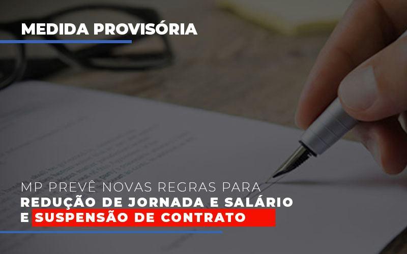 Mp Prevê Novas Regras Para Redução De Jornada E Salário E Suspensão De Contrato - Contabilidade em São Paulo | ECONSA Contabilidade e Gestão Empresarial