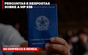 Perguntas E Respostas Sobre A Mp 936 Manutencao Do Emprego E Renda - Contabilidade em São Paulo | ECONSA Contabilidade e Gestão Empresarial