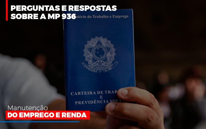 Perguntas E Respostas Sobre A Mp 936 Manutencao Do Emprego E Renda - Contabilidade em São Paulo   ECONSA Contabilidade e Gestão Empresarial