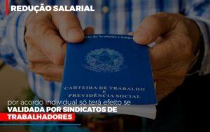 Reducao Salarial Por Acordo Individual So Tera Efeito Se Validada Por Sindicatos De Trabalhadores - Contabilidade em São Paulo | ECONSA Contabilidade e Gestão Empresarial