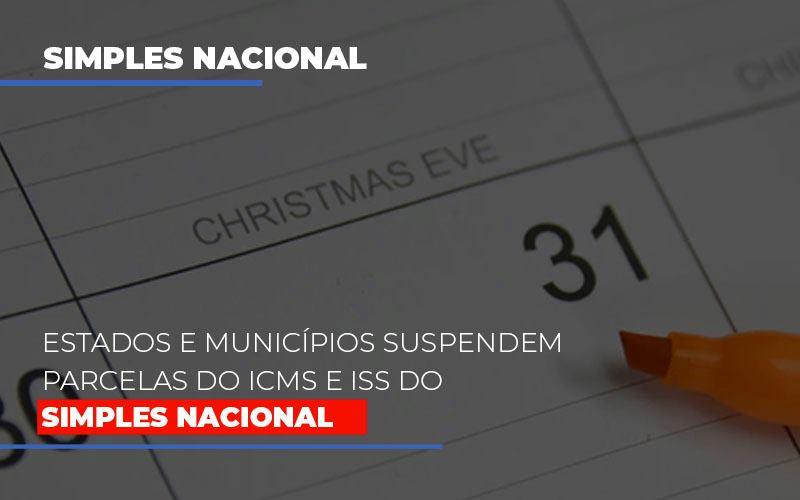 Suspensao De Parcelas Do Icms E Iss Do Simples Nacional Abrir Empresa Simples - Contabilidade em São Paulo | ECONSA Contabilidade e Gestão Empresarial