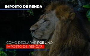 Ir2020:como Declarar Pgbl No Imposto De Renda - Contabilidade em São Paulo | ECONSA Contabilidade e Gestão Empresarial