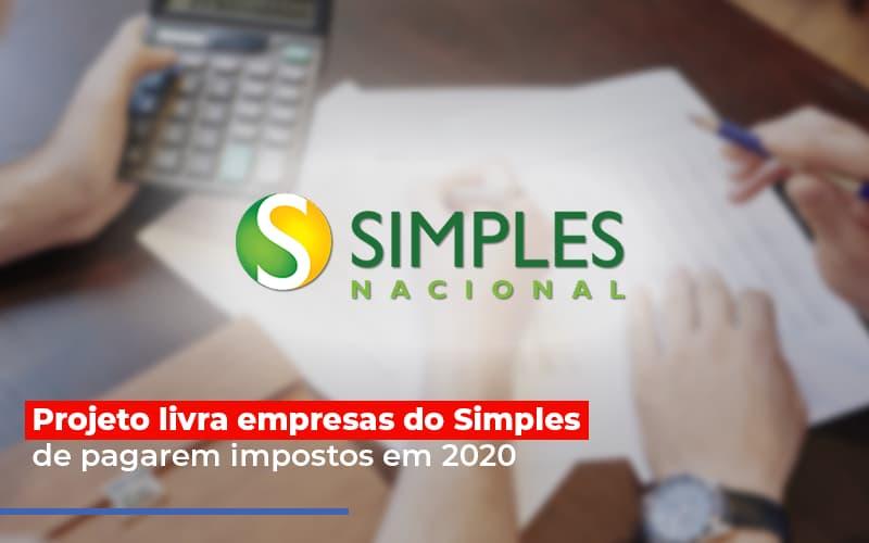 Projeto Livra Empresa Do Simples De Pagarem Post Abrir Empresa Simples - Contabilidade em São Paulo | ECONSA Contabilidade e Gestão Empresarial
