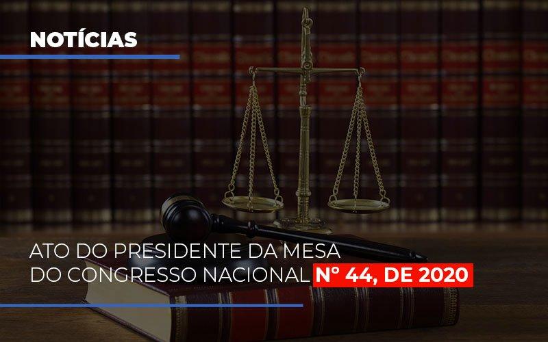 Ato Do Presidente Da Mesa Do Congresso Nacional N 44 De 2020 Abrir Empresa Simples - Contabilidade em São Paulo   ECONSA Contabilidade e Gestão Empresarial