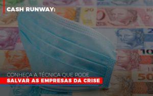 Cash Runway Conheca A Tecnica Que Pode Salvar As Empresas Da Crise - Contabilidade em São Paulo | ECONSA Contabilidade e Gestão Empresarial