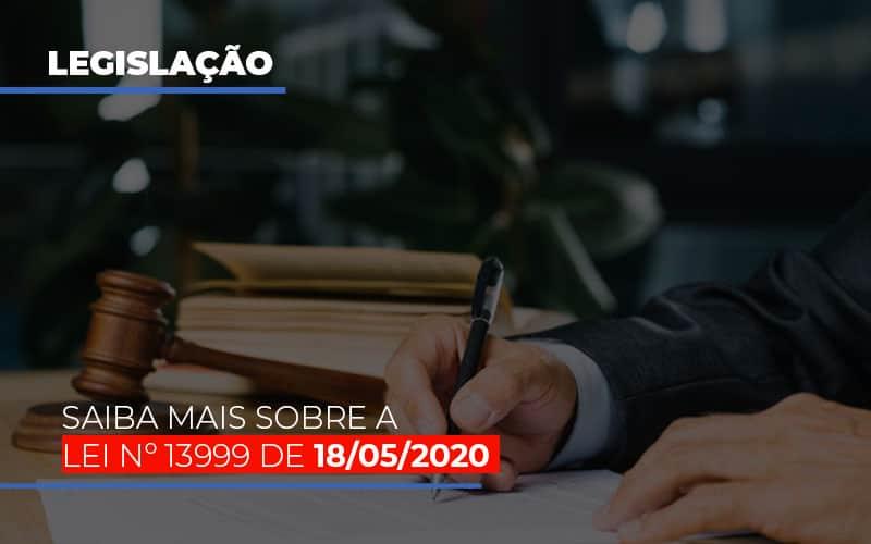 Lei N 13999 De 18 05 2020 - Contabilidade em São Paulo | ECONSA Contabilidade e Gestão Empresarial