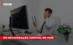 Mais De 7 Mil Empresas Estao Em Recuperacao Judicial No Pais - Contabilidade em São Paulo | ECONSA Contabilidade e Gestão Empresarial
