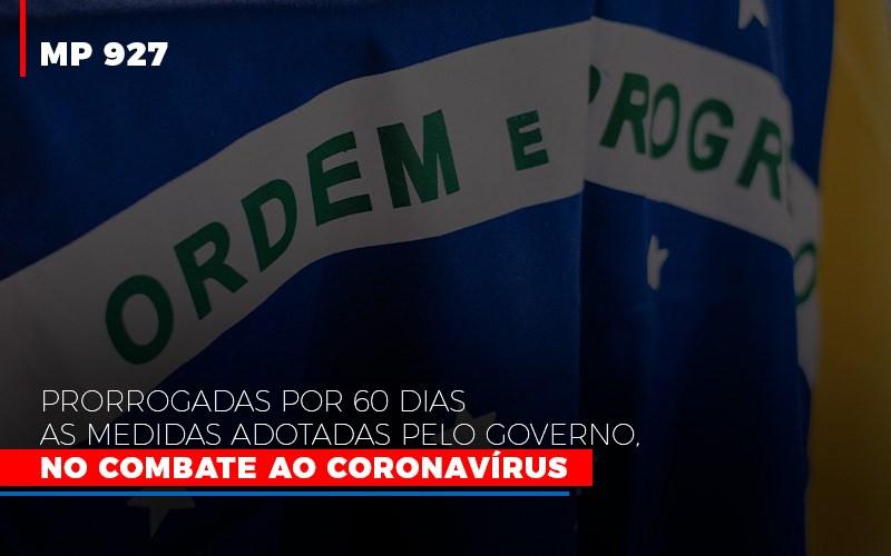 Mp 927 Prorrogadas Por 60 Dias As Medidas Adotadas Pelo Governo No Combate Ao Coronavirus - Contabilidade em São Paulo | ECONSA Contabilidade e Gestão Empresarial