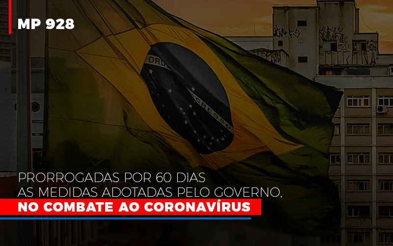 Mp 928 Prorrogadas Por 60 Dias As Medidas Provisorias Adotadas Pelo Governo No Combate Ao Coronavirus - Contabilidade em São Paulo | ECONSA Contabilidade e Gestão Empresarial