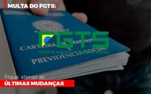 Multa Do Fgts Fique Atento As Ultimas Mudancas - Contabilidade em São Paulo | ECONSA Contabilidade e Gestão Empresarial