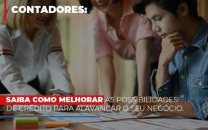 Saiba Como Melhorar As Possibilidades De Crédito Para Alavancar O Seu Negócio - Contabilidade em São Paulo | ECONSA Contabilidade e Gestão Empresarial
