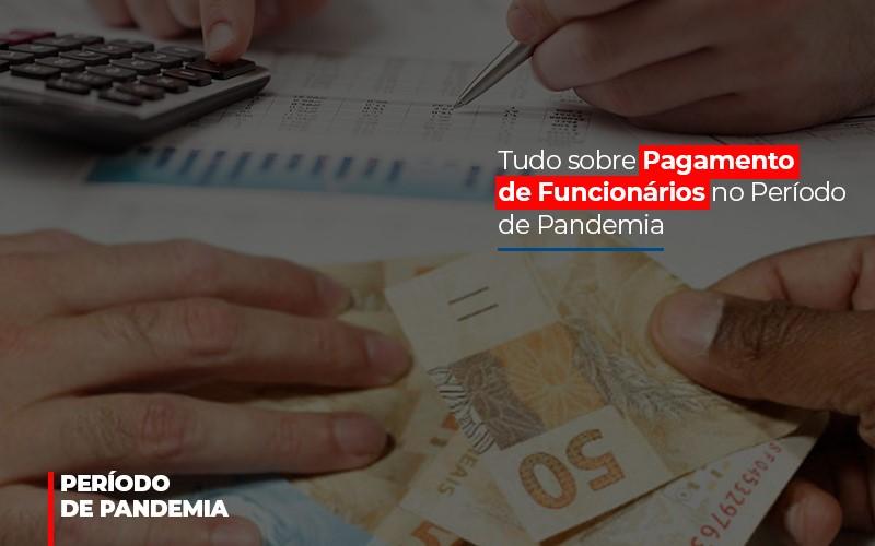 Tudo Sobre Pagamento De Funcionarios No Periodo De Pandemia - Contabilidade em São Paulo | ECONSA Contabilidade e Gestão Empresarial