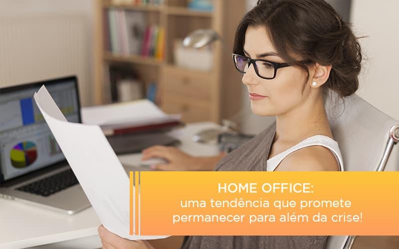 Home Office Uma Tendencia Que Promete Permanecer Para Alem Da Crise - Contabilidade em São Paulo | ECONSA Contabilidade e Gestão Empresarial