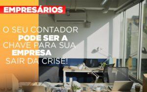 Contador E Peca Chave Na Retomada De Negocios Pos Pandemia - Contabilidade em São Paulo | ECONSA Contabilidade e Gestão Empresarial