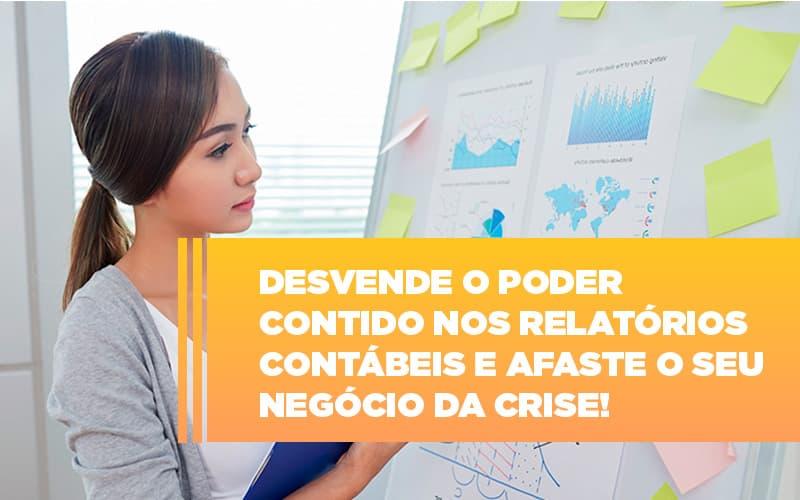 Desvende O Poder Contido Nos Relatorios Contabeis E Afaste O Seu Negocio Da Crise - Contabilidade em São Paulo | ECONSA Contabilidade e Gestão Empresarial