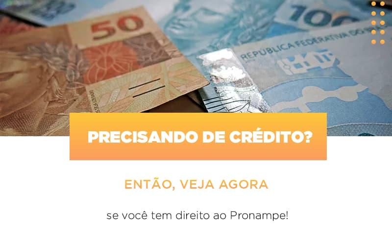 Precisando De Credito Entao Veja Se Voce Tem Direito Ao Pronampe - Contabilidade em São Paulo   ECONSA Contabilidade e Gestão Empresarial