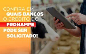 Confira Em Quais Bancos O Credito Pronampe Ja Pode Ser Solicitado - Contabilidade em São Paulo | ECONSA Contabilidade e Gestão Empresarial