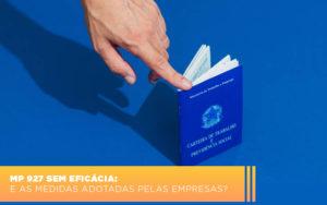 Mp 927 Sem Eficacia E As Medidas Adotadas Pelas Empresas - Contabilidade em São Paulo | ECONSA Contabilidade e Gestão Empresarial