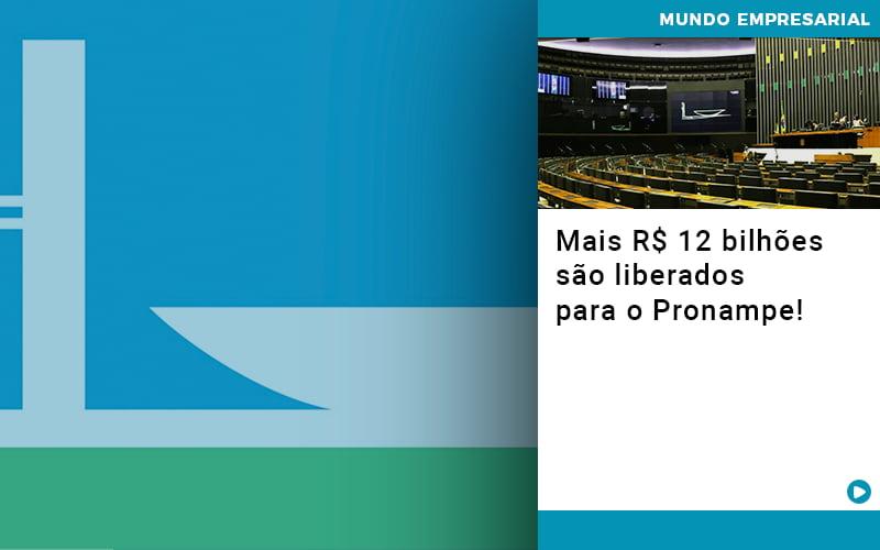 Mais De R S 12 Bilhoes Sao Liberados Para Pronampe - Contabilidade em São Paulo | ECONSA Contabilidade e Gestão Empresarial