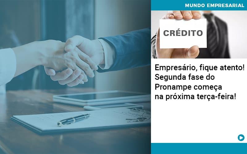 Empresario Fique Atento Segunda Fase Do Pronampe Comeca Na Proxima Terca Feira - Contabilidade em São Paulo | ECONSA Contabilidade e Gestão Empresarial