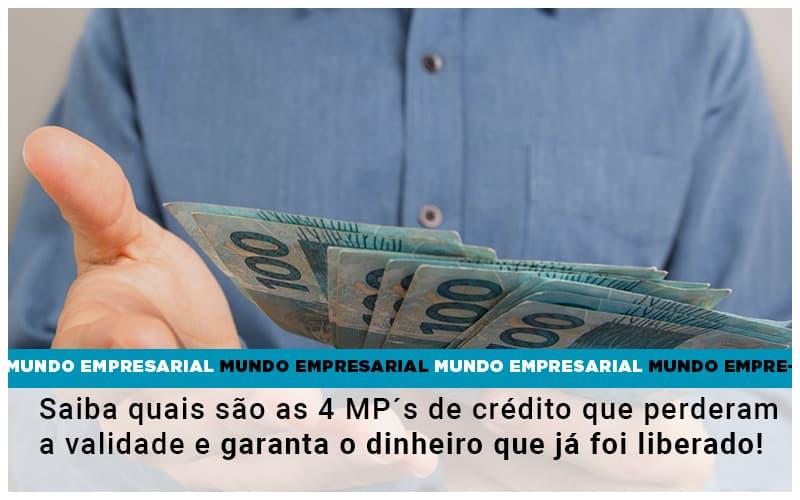 Saiba Quais Sao As 4 Mps De Credito Que Perderam A Validade E Garanta O Dinheiro Que Ja Foi Liberado - Contabilidade em São Paulo | ECONSA Contabilidade e Gestão Empresarial