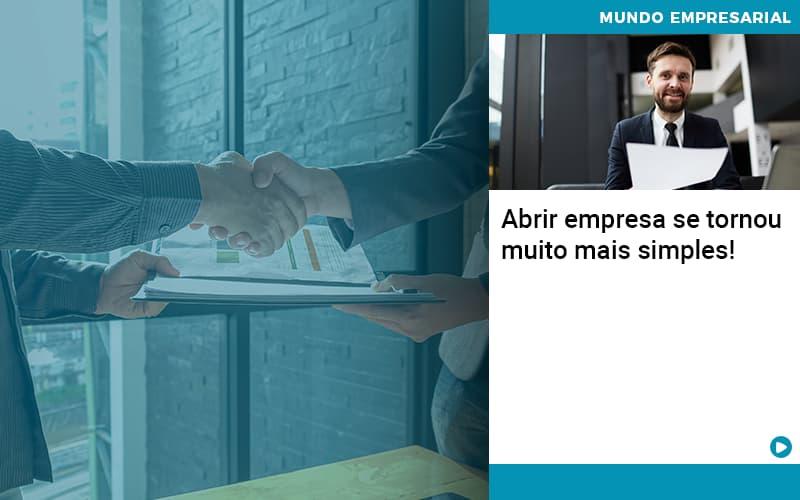 Abrir Empresa Se Tornou Muito Mais Simples - Contabilidade em São Paulo | ECONSA Contabilidade e Gestão Empresarial