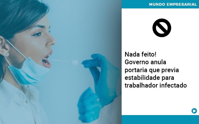 Governo Anula Portaria Que Previa Estabilidade Para Trabalhador Infectado - Contabilidade em São Paulo   ECONSA Contabilidade e Gestão Empresarial
