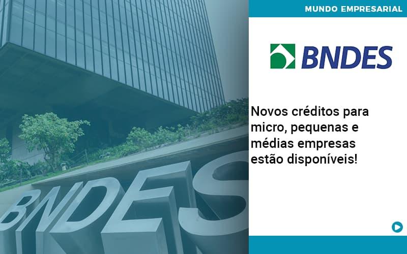 Novos Creditos Para Micro Pequenas E Medias Empresas Estao Disponiveis - Contabilidade em São Paulo   ECONSA Contabilidade e Gestão Empresarial