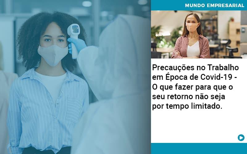 Precaucoes No Trabalho Em Epoca De Covid 19 O Que Fazer Para Que O Seu Retorno Nao Seja Por Tempo Limitado - Contabilidade em São Paulo   ECONSA Contabilidade e Gestão Empresarial