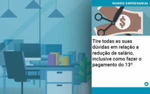 Tire Todas As Suas Duvidas Em Relacao A Reducao De Salario Inclusive Como Fazer O Pagamento Do 13 - Contabilidade em São Paulo | ECONSA Contabilidade e Gestão Empresarial