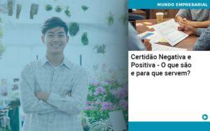 Certidao Negativa E Positiva O Que Sao E Para Que Servem - Contabilidade em São Paulo | ECONSA Contabilidade e Gestão Empresarial