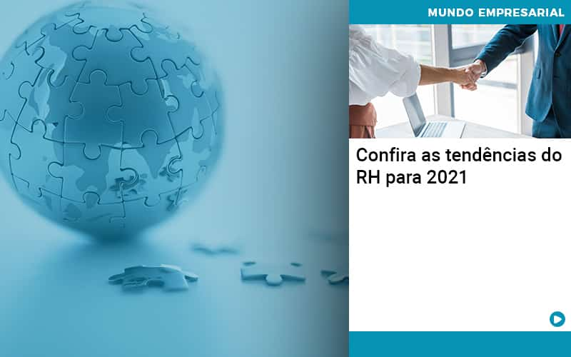 Confira As Tendencias Do Rh Para 2021 - Contabilidade em São Paulo | ECONSA Contabilidade e Gestão Empresarial