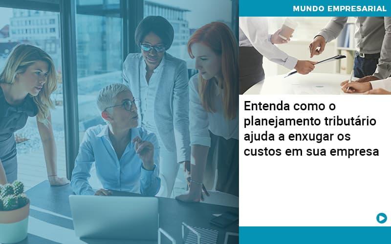 Planejamento Tributario Porque A Maioria Das Empresas Paga Impostos Excessivos - Contabilidade em São Paulo | ECONSA Contabilidade e Gestão Empresarial